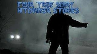 4 True Scary Hitchhiking Stories