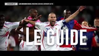Le Dernier Acte de Zineddine Zidane