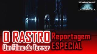O Rastro Filme de Terror   Caça Fantasmas Brasil Repórter