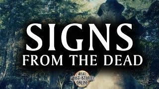 Signs From The Dead | Ghost Stories, Paranormal, Supernatural, Hauntings, Horror