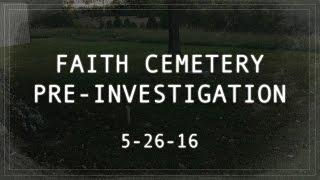 FAITH CEMETERY PRE-INVESTIGATION
