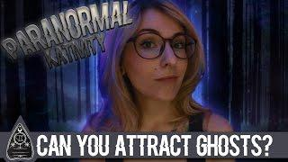 Can You Attract Ghosts?