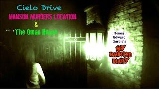 MY HAUNTED DIARY – Cielo Drive Manson Murders Sharon Tate & The Oman House paranormal