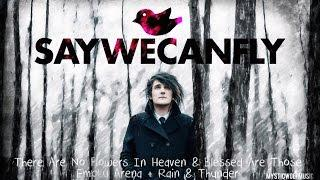 "SayWeCanFly - ""TANFIH/Blessed Are Those"" (Empty Arena + Rain/Thunder)"