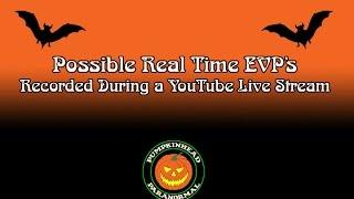 Real Time EVP Recorded During a YouTube Live Stream on 5/6/16