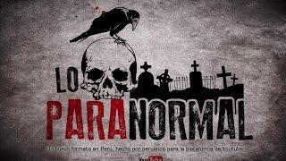 En enero llega Lo Paranormal