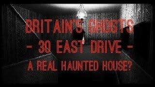 Britain's Ghosts | 30 East Drive | A Real Haunted House? | Poltergeist Activity?