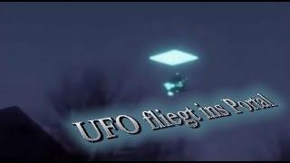 Hoax? - UFO fliegt ins Portal