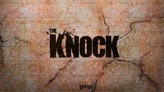 The Knock | Ghost Stories, Paranormal, Supernatural, Hauntings, Horror