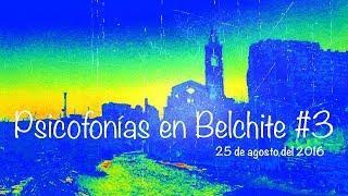 Psicofonías reales en Belchite #3 / Ghost Area - Area Fantasma