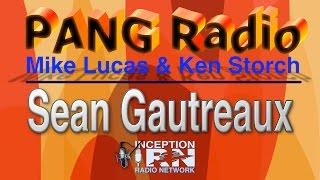 Sean Gautreaux - UFOs & New Orleans - PANG Radio - Insider's Preview