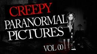 Creepy Paranormal Pictures Found On the Internet Vol.00