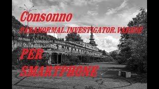 Consonno paranormal investigator varese per smartphone