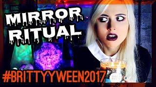 BRITTYYWEEN VIBES & LADY IN WHITE MIRROR RITUAL!