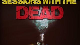 Sessions with the Dead. REAL Spirit Communication