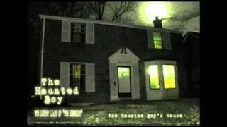 The Haunted Boy (Paranormal Investigation Files) A Booth Brothers Production Preview