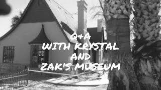 Q&A with Krystal! Plus! Zak's Haunted Museum Tour