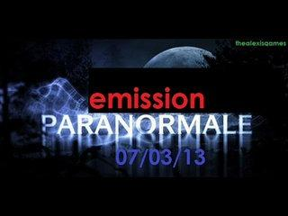 emission paranormale 07/03