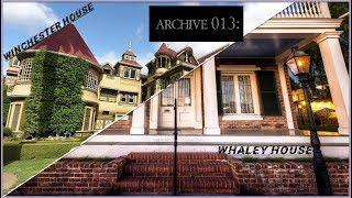 Arcive 013 | Winchester House and Whaley House |