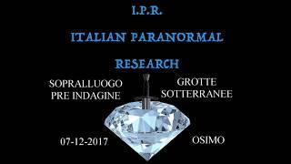 SOPRALLUOGO PRE INDAGINE NELLE GROTTE DI OSIMO 7 12 2017