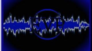 "EVP- Investigator ask's ""How did you die?"" Reply is ""MY HEART!"""