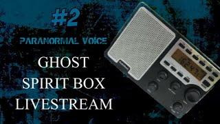 Ghost / Spirit Box #2 | LIVE | Ask Spirit Your Questions