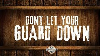 Don't Let Your Guard Down | Ghost Stories, Paranormal, Supernatural, Hauntings, Horror