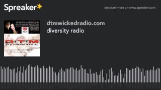 diversity radio (part 2 of 6)