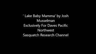 Lake Baby Mamma DPNSR Exclusive Audio Josh Musselman (limited view peek)