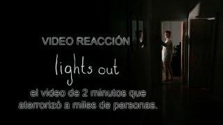 """Video Reacción """"Lights Out - Who's There"""""""