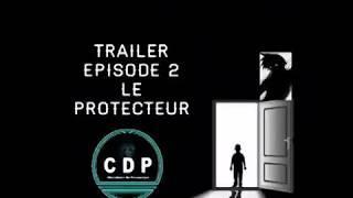 Trailer épisode 2 saison 02 le protecteur