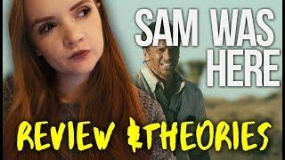 Sam Was Here  / Nemesis (2016) REVIEW & THEORIES