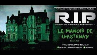 Chasseurs de Fantômes #RIP : Le Manoir de Chastenay