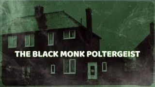 The Black Monk Poltergeist | 30 East Drive | Part 1