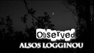 Άλσος Λογγίνου ● Observed FULL WEBISODE