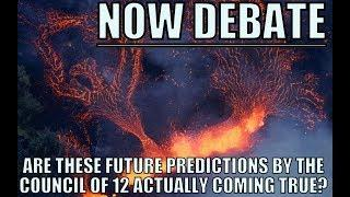 Council of 12, predictions on Hawaii volcano eruption, and Earth's magnetic field. NOW DEBATE.