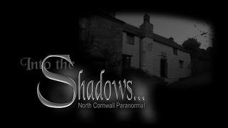 Into the Shadows - Mary Newman's Cottage  - Paranormal Investigation