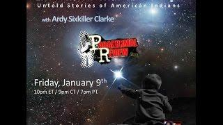 Paranormal Review Radio- Encounters with Star People w/Ardy Sixkiller