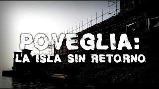 POVEGLIA: La Isla Sin Retorno en Italia