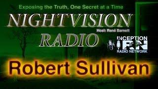 Robert Sullivan - NightVision Radio