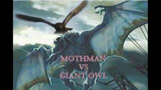 Legends Mothman VS Giant Owl