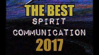 My BEST SPIRIT & GHOST COMMUNICATION of 2017 Part 1 - 100% REAL -  Huff Paranormal.