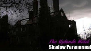 INVESTIGATING HAUNTED MANSION | The Uplands Hotel | S05E07 | Shadow Paranormal
