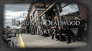 LAST CHANCE FOR GAC DEADWOOD SPECIAL! (part 2)
