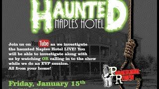 LIVE Paranormal Investigation - Haunted Naples Hotel - Death & Suicide