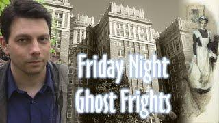 Friday Night Ghost Frights 16: The Legend of the Haunted Skirvin Hotel