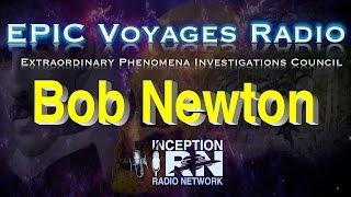 Bob Newton - Bones of Lost Giants - EPIC Voyagers Radio