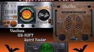 Vocibus, GB-RIFT, Spirit Radar, Q3meter & the Portal 7-26-15