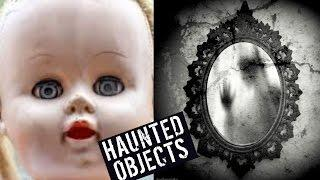 5 MOST HAUNTED OBJECTS!