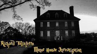 Taliaferro Manor House Investigation